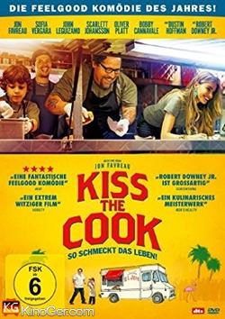 Kiss the Cook: So schmeckt das Leben (2014)
