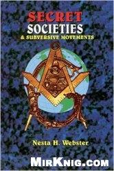 Книга Secret Societies and Subversive Movements