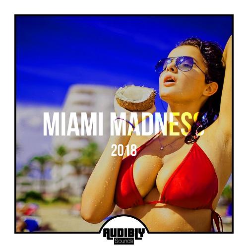 VA - Miami Madness 2018 (2018)