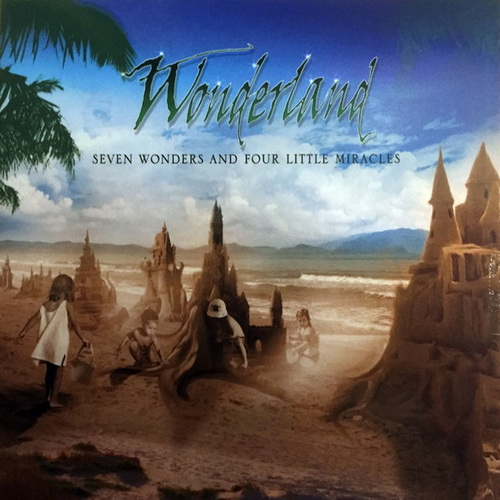 Wonderland - 2017 - Seven Wonders and Four Little Miracles [Self-Released, Sweden]