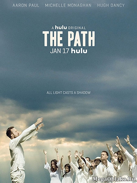 Путь / The Path - Сезон 3, Серии 1-10 (13) [2017, WEBRip | WEBRip 1080p] (LostFilm)