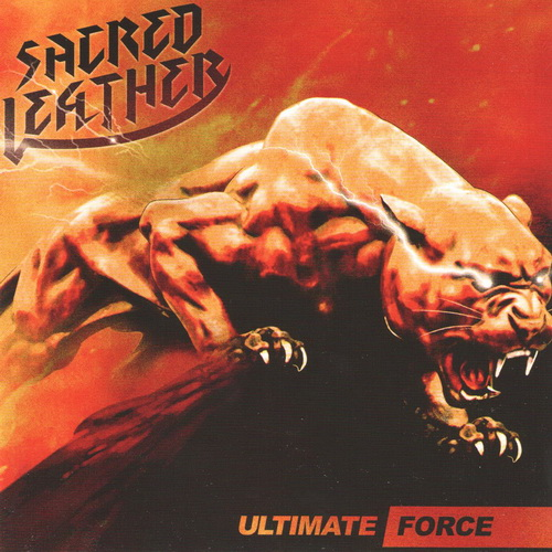 Sacred Leather - 2018 - Ultimate Force [Cruz Del Sur Music, CRUZ91, USA]
