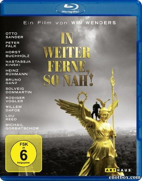 Небо над Берлином 2 / Так далеко, так близко / In Weiter Ferne, so Nah! / Faraway, So Close! (1993/HDRip)