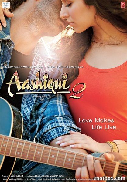 Жизнь во имя любви 2 / Aashiqui 2 (2013/HDRip)