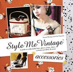 Книга Style Me Vintage: Accessories