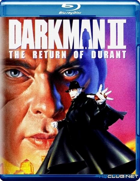 Человек тьмы II: Возвращение Дюрана / Darkman II: The Return of Durant (1994/HDRip)